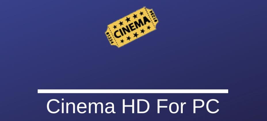 Cinema HD for PC Windows & Mac
